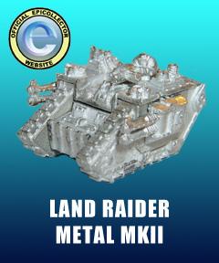 Gourmandise land raideresque... Tanks-LandRaiderMetalMKII